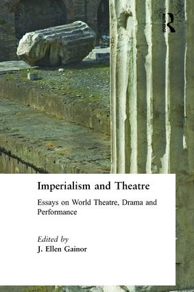 Imperialism and Theatre: 1st Edition (Paperback) book cover