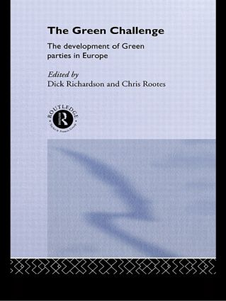 The Green Challenge: The Development of Green Parties in Europe, 1st Edition (Paperback) book cover