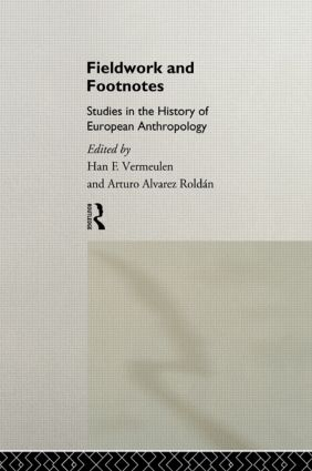 Fieldwork and Footnotes: Studies in the History of European Anthropology book cover