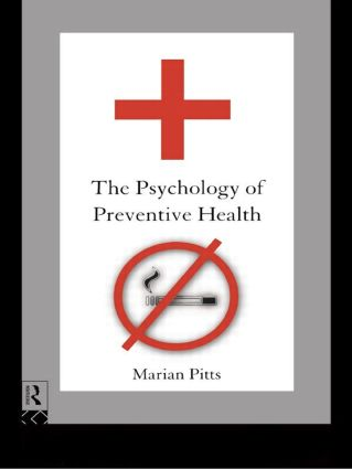 The Psychology of Preventive Health: 1st Edition (Paperback) book cover