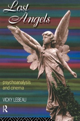 Lost Angels: Psychoanalysis and Cinema (Paperback) book cover