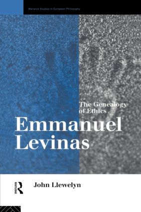 Emmanuel Levinas: The Genealogy of Ethics, 1st Edition (Paperback) book cover