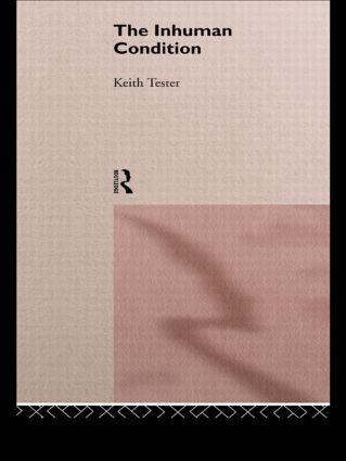 The Inhuman Condition: 1st Edition (Paperback) book cover