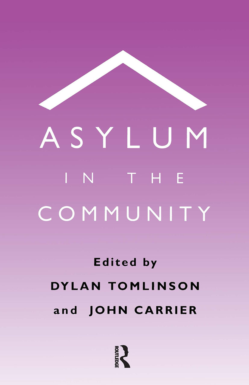 Asylum in the Community: 1st Edition (Paperback) book cover