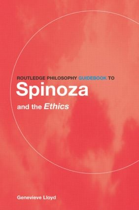 Routledge Philosophy GuideBook to Spinoza and the Ethics (Paperback) book cover