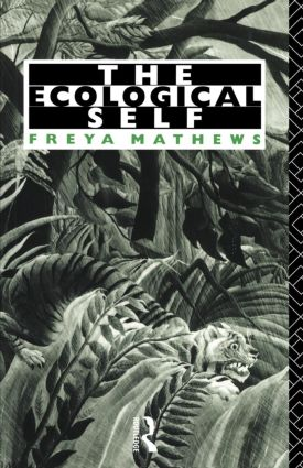 The Ecological Self: 1st Edition (Paperback) book cover