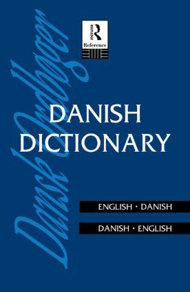 Danish Dictionary: Danish-English, English-Danish, 1st Edition (Paperback) book cover