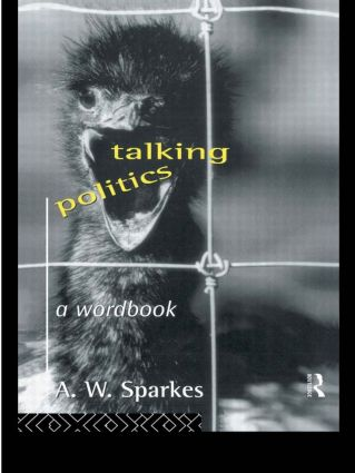 Talking Politics: A Wordbook, 1st Edition (Paperback) book cover