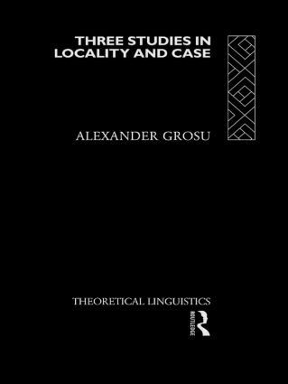 Three Studies in Locality and Case: 1st Edition (Hardback) book cover