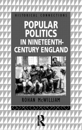 Popular Politics in Nineteenth Century England book cover