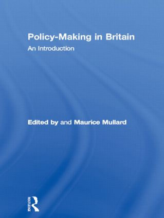 Policy-Making in Britain: An Introduction, 1st Edition (Paperback) book cover