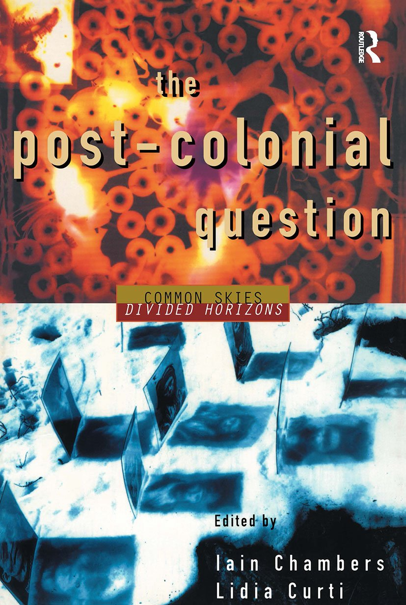 The Postcolonial Question