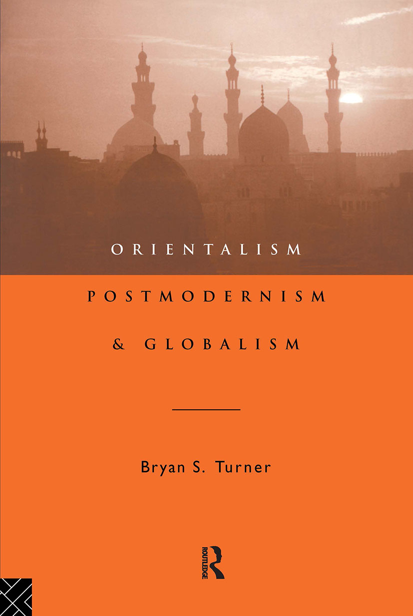 Orientalism, Postmodernism and Globalism: 1st Edition (Paperback) book cover