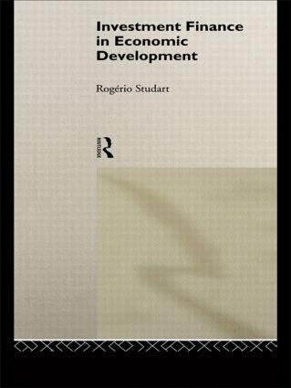 Investment Finance in Economic Development: 1st Edition (Hardback) book cover