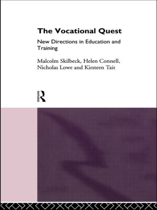 The Vocational Quest: New Directions in Education and Training (Hardback) book cover