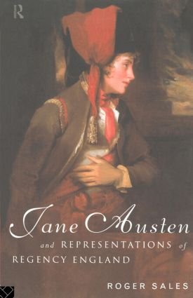 Jane Austen and Representations of Regency England: 1st Edition (Paperback) book cover