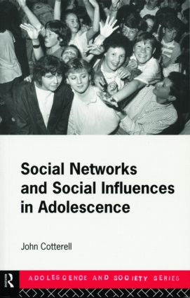 Social Networks and Social Influences in Adolescence book cover