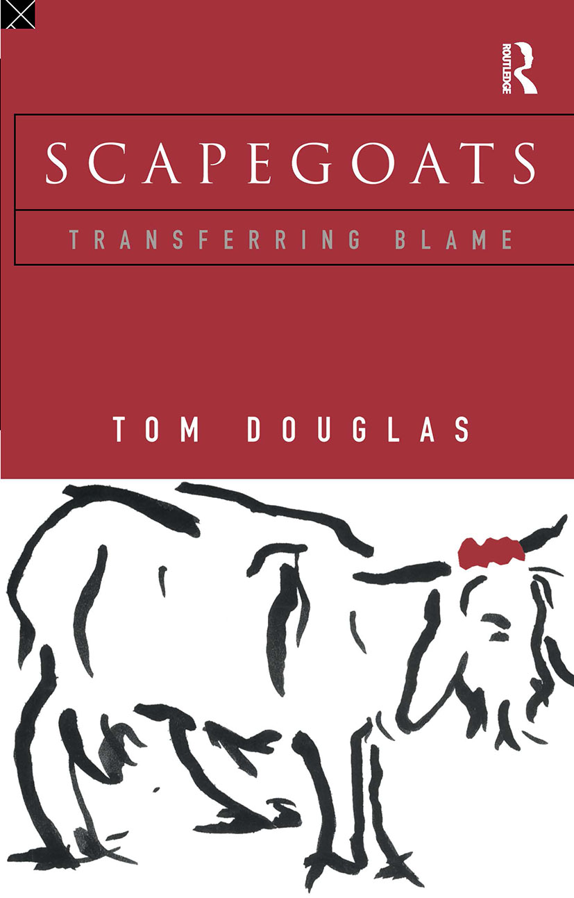 Scapegoats: Transferring Blame, 1st Edition (Paperback) book cover