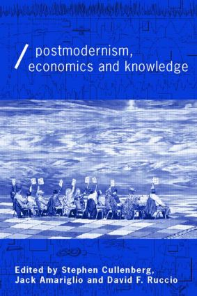 Post-Modernism, Economics and Knowledge book cover