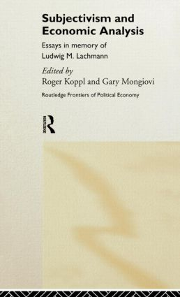 Subjectivism and Economic Analysis (Hardback) book cover