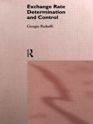 Exchange Rate Determination and Control: 1st Edition (Hardback) book cover