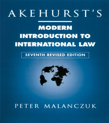 Akehurst's Modern Introduction to International Law: 7th Edition (Paperback) book cover