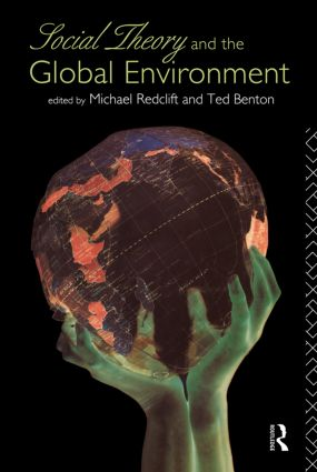 Social Theory and the Global Environment: 1st Edition (Paperback) book cover