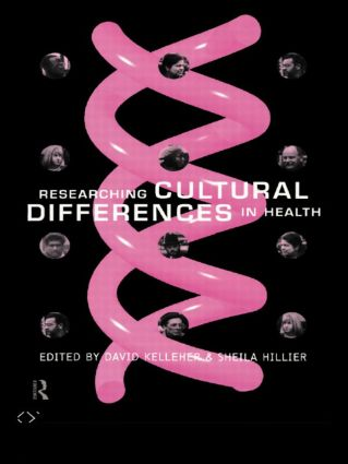 Researching Cultural Differences in Health: 1st Edition (Paperback) book cover