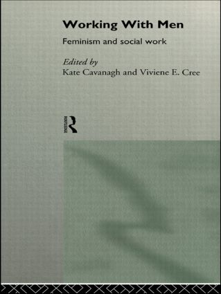 Working with Men: Feminism and Social Work book cover