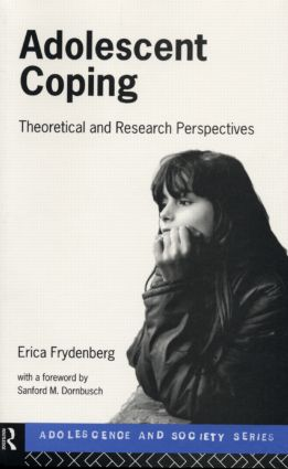 Adolescent Coping: Advances in Theory, Research and Practice book cover