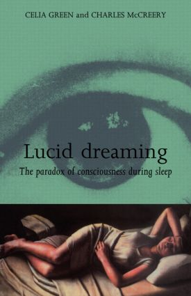 Lucid Dreaming: The Paradox of Consciousness During Sleep, 1st Edition (Paperback) book cover