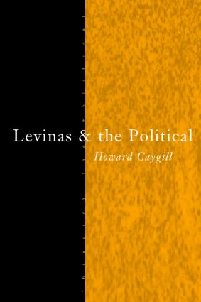 Levinas and the Political (Paperback) book cover