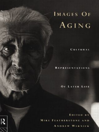 Images of Aging: Cultural Representations of Later Life, 1st Edition (Paperback) book cover