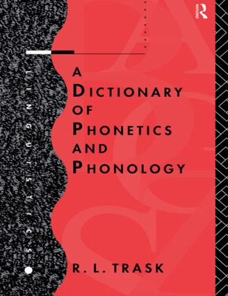 A Dictionary of Phonetics and Phonology (Paperback) book cover