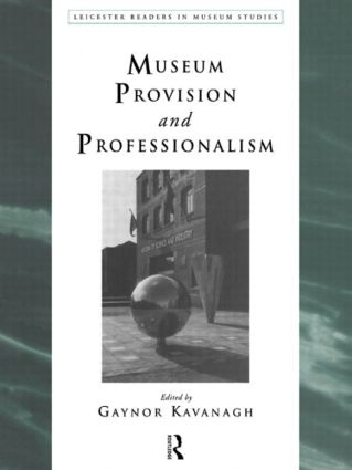 Museum Provision and Professionalism book cover