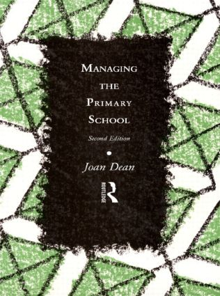 Managing the Primary School: 2nd Edition (Paperback) book cover