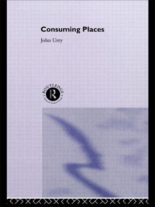 Consuming Places: 1st Edition (Paperback) book cover