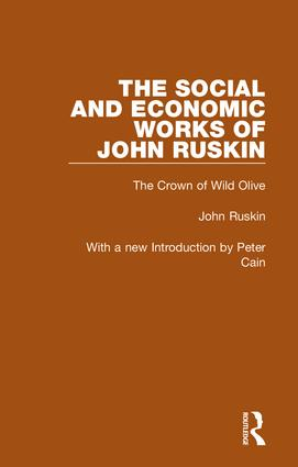 The Social and Economic Works of John Ruskin: 1st Edition (Hardback) book cover