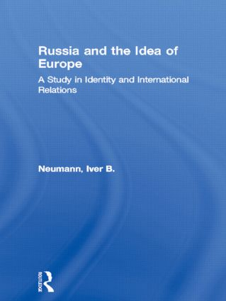 Russia and the Idea of Europe: A Study in Identity and International Relations (Paperback) book cover