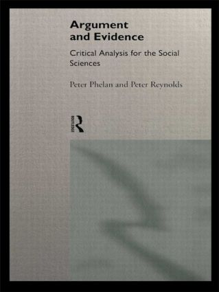 Argument and Evidence: Critical Analysis for the Social Sciences (Paperback) book cover