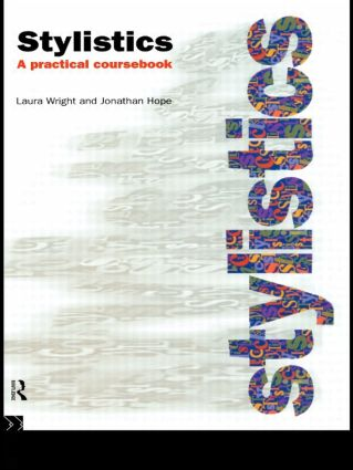 Stylistics: A Practical Coursebook, 1st Edition (Paperback) book cover
