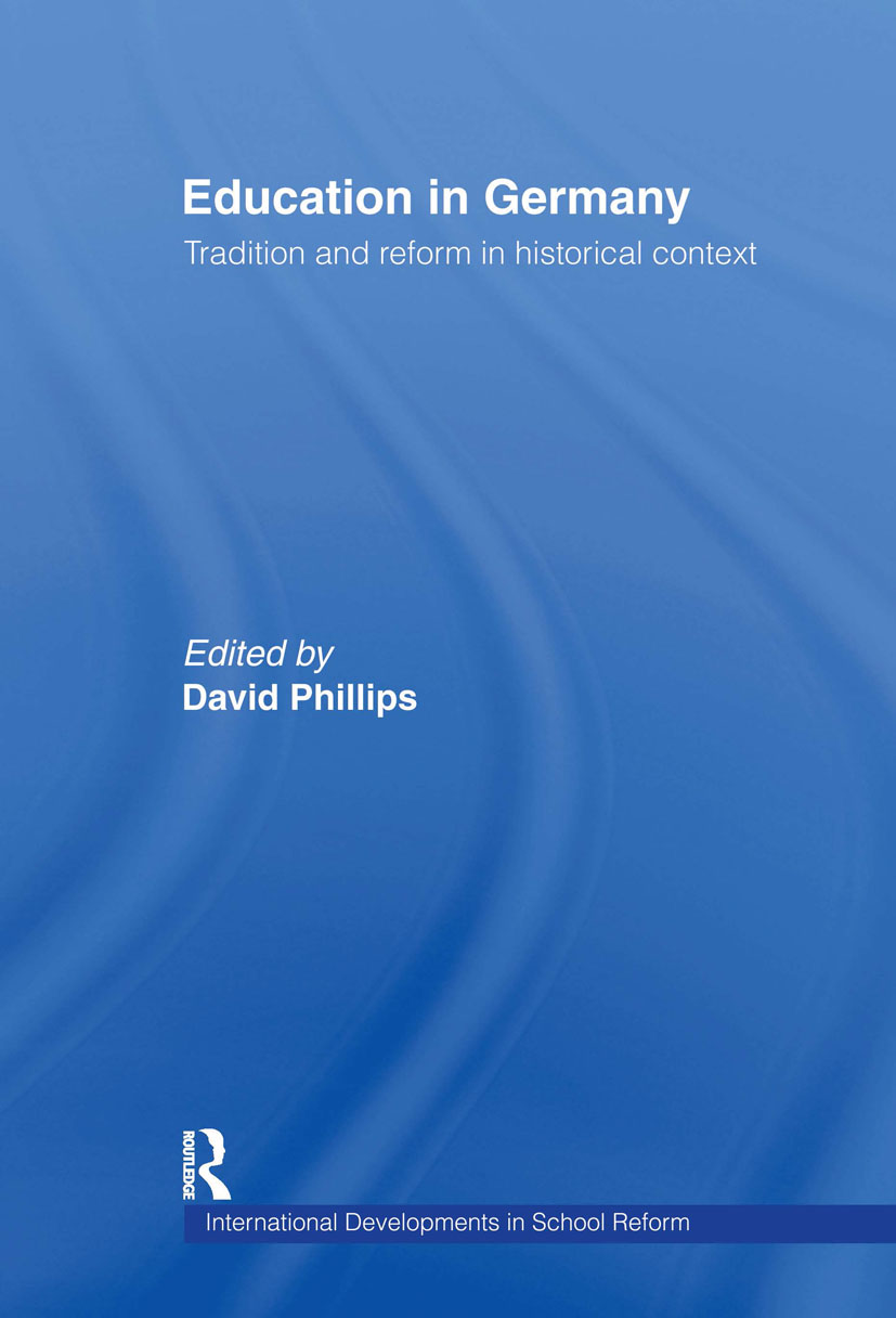 Education in Germany: Tradition and Reform in Historical Context (Hardback) book cover