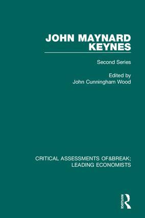 John Maynard Keynes: Critical Assessments II book cover