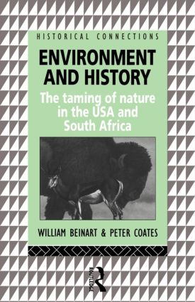 Environment and History: The taming of nature in the USA and South Africa book cover