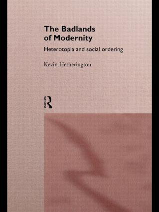 The Badlands of Modernity