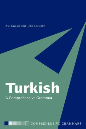 Turkish: A Comprehensive Grammar: 1st Edition (Paperback) book cover