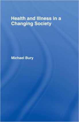 Health and Illness in a Changing Society