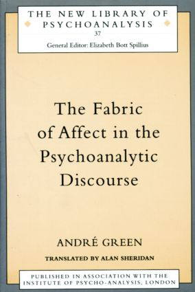 The Fabric of Affect in the Psychoanalytic Discourse (Paperback) book cover