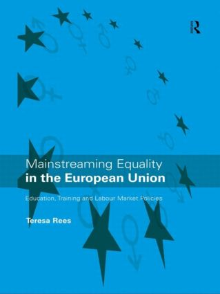 Mainstreaming Equality in the European Union: 1st Edition (Paperback) book cover