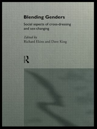 Part I EXPERIENCING GENDER BLENDING